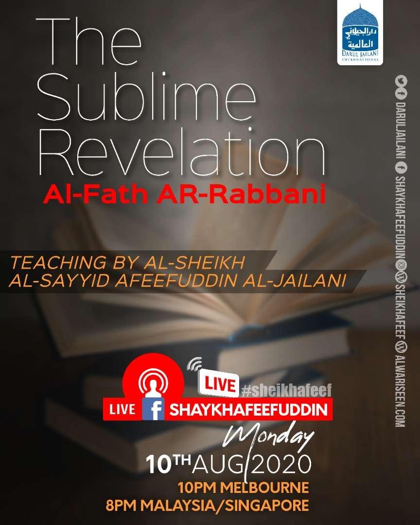 Al-Fath ar-Rabbani – The Sublime Revelation | 10 Aug 2020