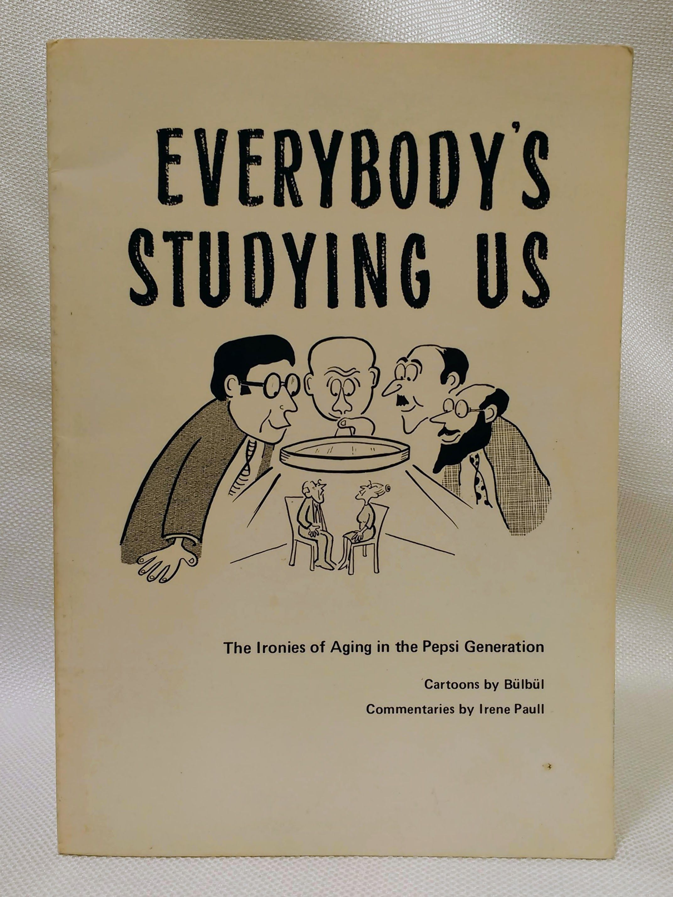 Everybody's studying us: The ironies of aging in the Pepsi generation, BuÌ?lbuÌ?l
