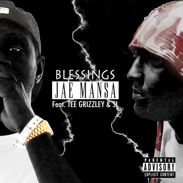 Jae Mansa Ft. Tee Grizzley & SL – Blessings