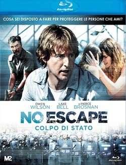 No Escape - Colpo Di Stato (2015).avi BDRip AC3 640 kbps 5.1 iTA