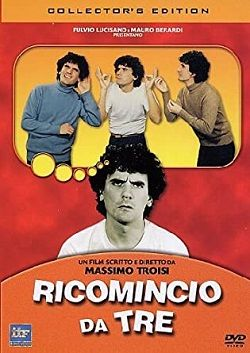 Ricomincio Da Tre (1981).mkv HD 720p iTA DTS-HD MA+AC3 Sub iTA