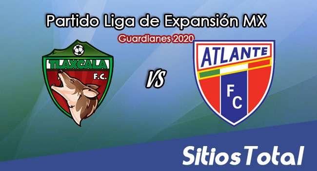 Tlaxcala FC vs Atlante en Vivo – Liga de Expansión MX – Guardianes 2020 – Sábado 26 de Septiembre del 2020
