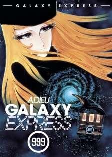 Sayonara Ginga Tetsudou 999: Andromeda Shuuchakueki's Cover Image