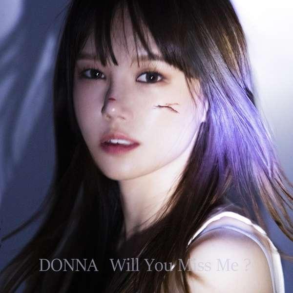 도나 (DONNA) – Will You Miss Me? MP3