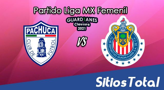 Pachuca vs Chivas en Vivo – Transmisión por TV, Fecha, Horario, MxM, Resultado – J4 de Guardianes 2021 de la Liga MX Femenil