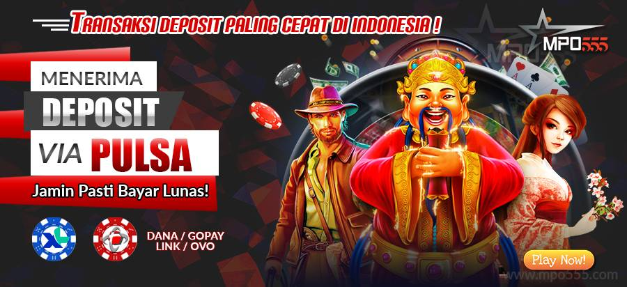 MPO555 Situs Agen Slot Online Indonesia