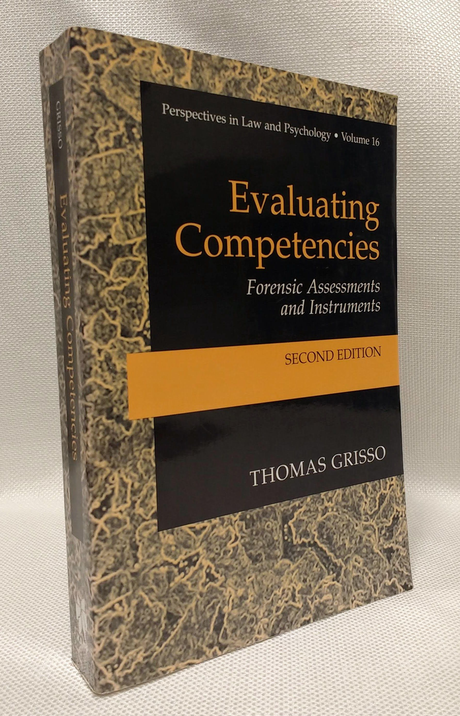 Evaluating Competencies: Forensic Assessments and Instruments (Perspectives in Law & Psychology), Grisso, Thomas