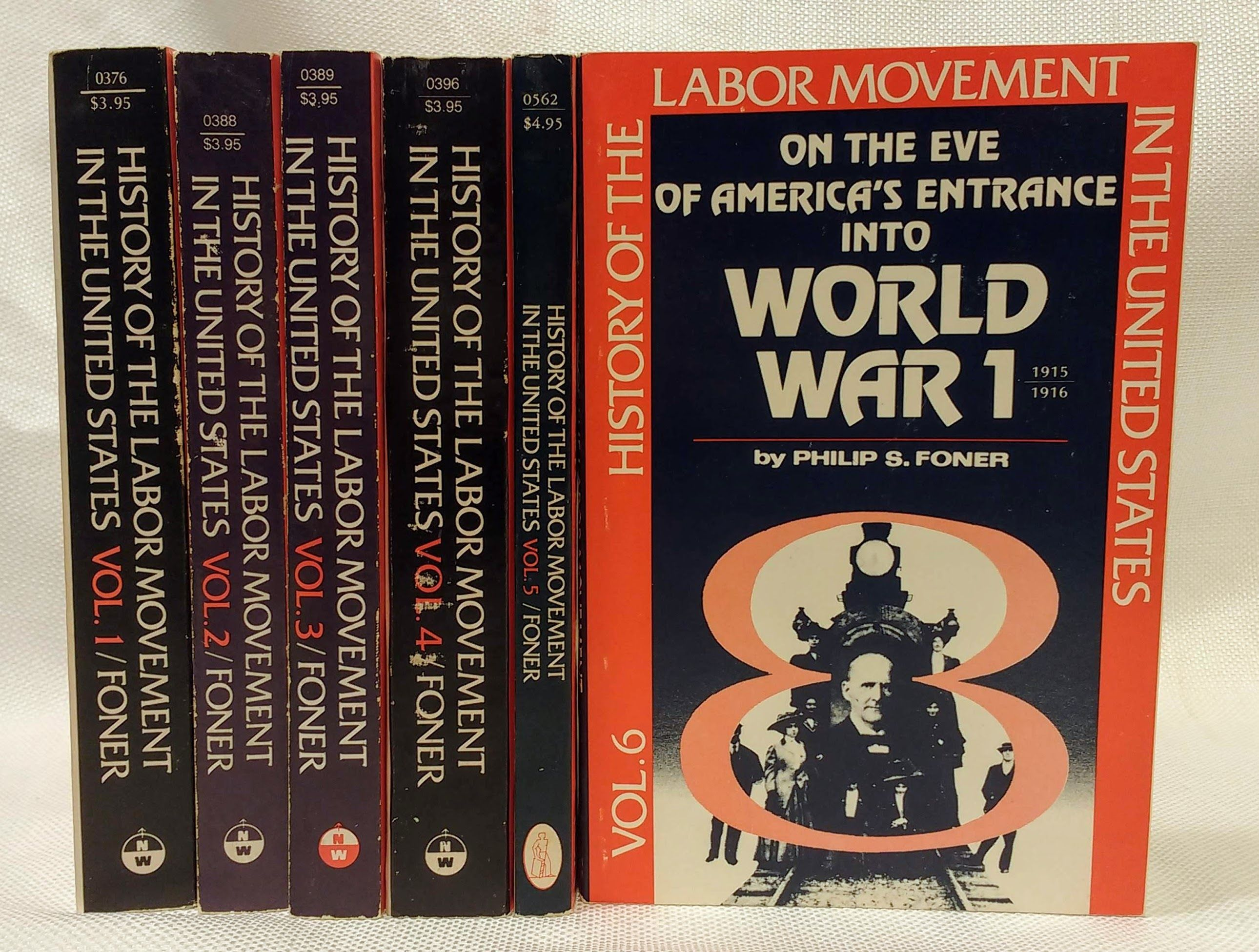 History of the Labor Movement in the United States (Vols. 1 - 6), Foner, Philip S.