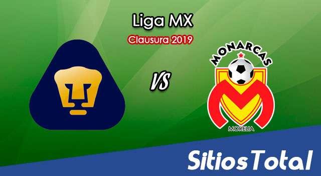 Ver Pumas vs Monarcas Morelia en Vivo – Clausura 2019 de la Liga MX
