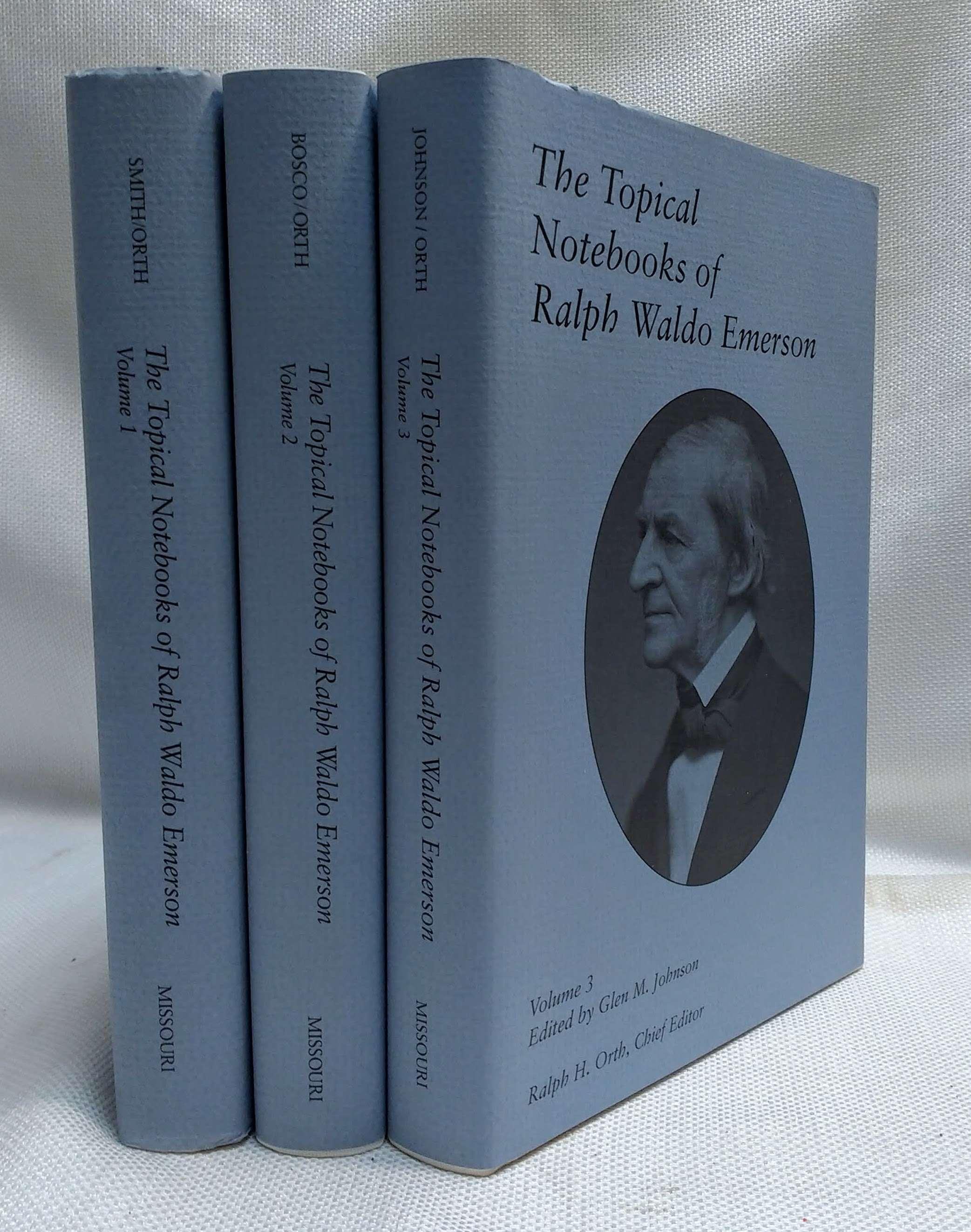 The Topical Notebooks of Ralph Waldo Emerson [Complete in three volumes], Emerson, Ralph Waldo; Susan Sutton Smith [Editor]