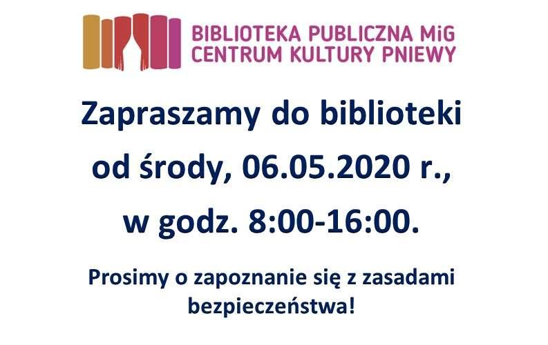 Otwarcie biblioteki – środa, 6 maja 2020 roku