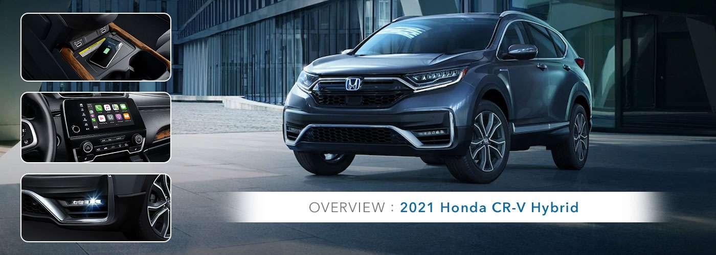 2021 Honda CR-V Hybrid Model Overview at Germain Honda of Beavercreek