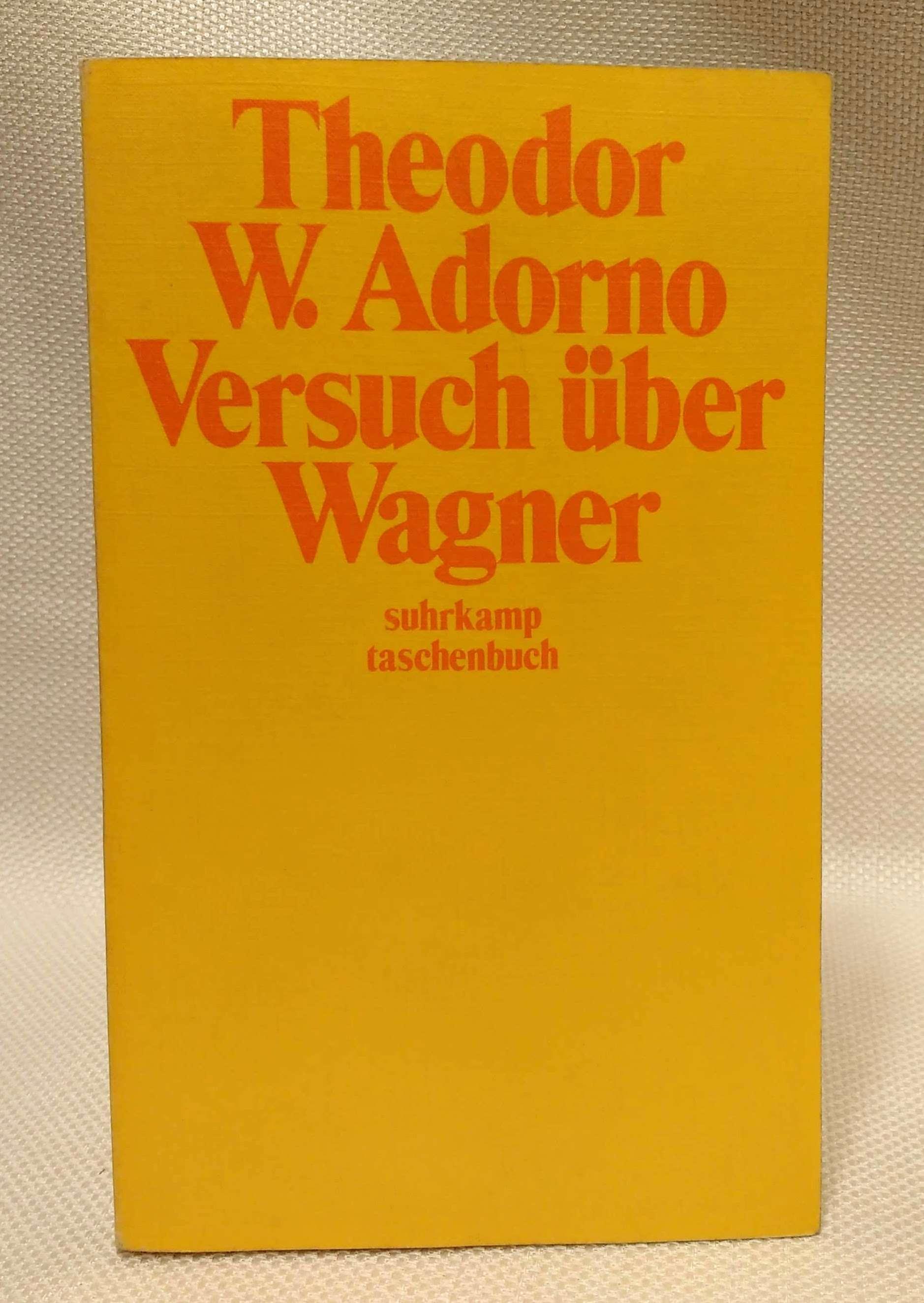 Versuch uber Wagner, Adorno, Theodor W.