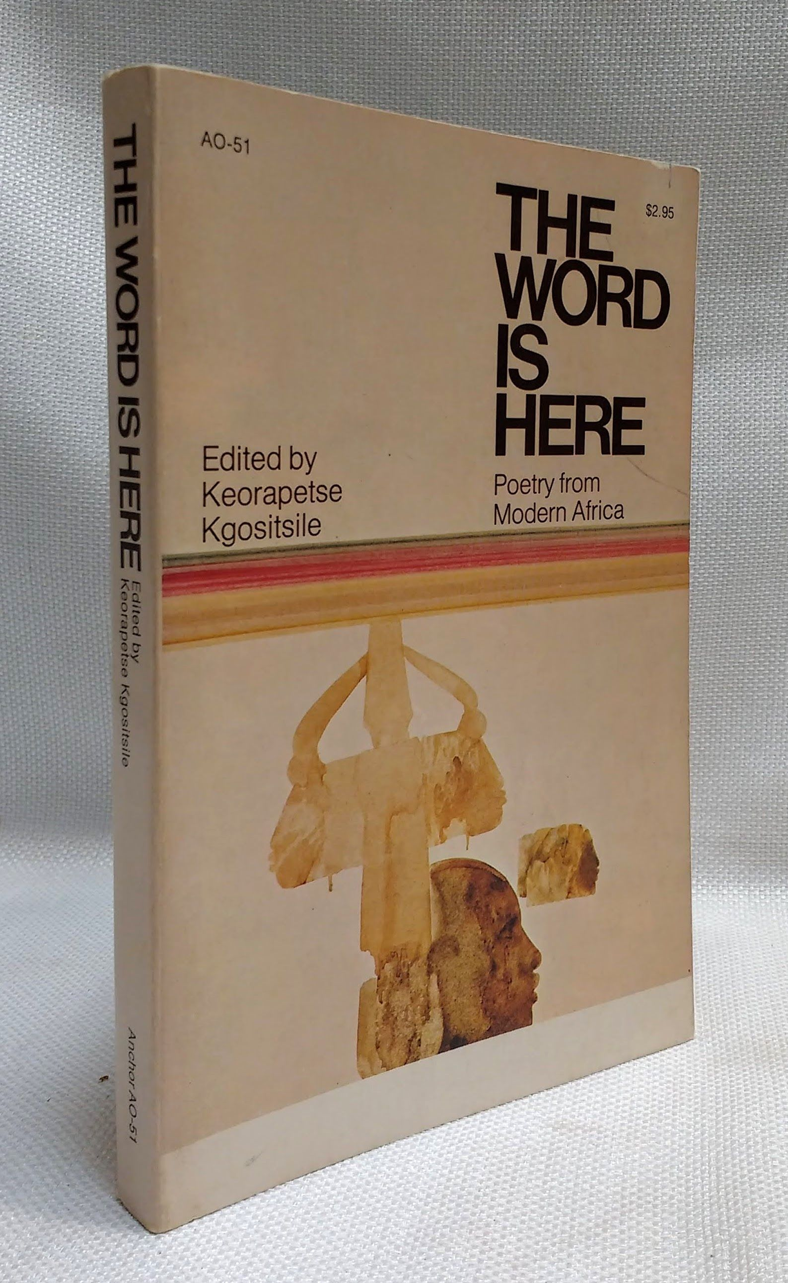 The word is here: Poetry from modern Africa, Kgositsile, Keorapetse [ed.]