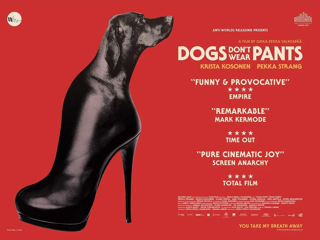 Τα σκυλιά δεν φοράνε παντελόνια (Koirat eivät käytä housuja) Poster Πόστερ Wallpaper