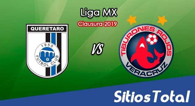 Ver Querétaro vs Veracruz en Vivo – Clausura 2019 de la Liga MX