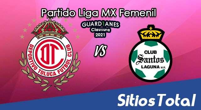 Toluca vs Santos en Vivo – Transmisión por TV, Fecha, Horario, MxM, Resultado – J15 de Guardianes 2021 de la Liga MX Femenil