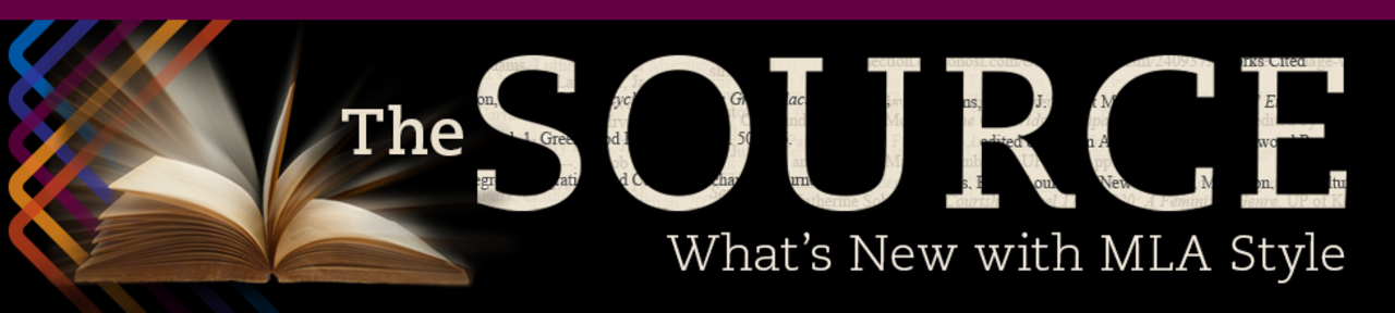 The Source: What's New with MLA Style
