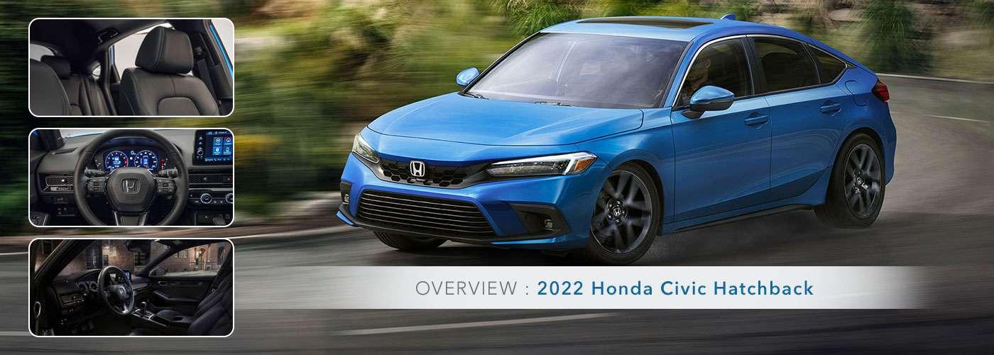 2022 Honda Civic Hatchback Model Overview - Germain Honda of Ann Arbor