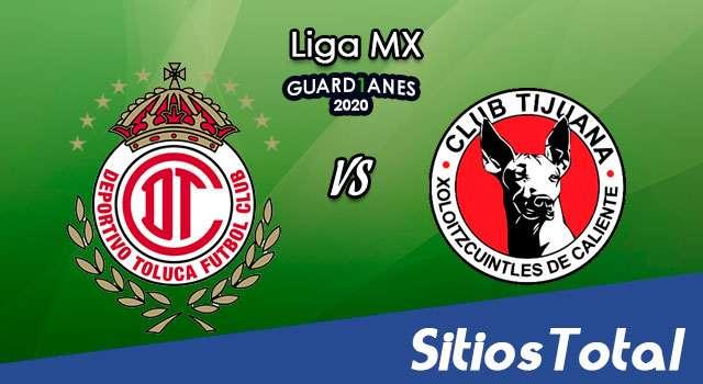 Toluca vs Xolos Tijuana en Vivo – Liga MX – Guardianes 2020 – Domingo 25 de Octubre del 2020