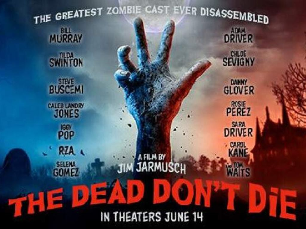 The Dead Don't Die (Οι Νεκροί Δεν Πεθαίνουν) Poster Πόστερ Wallpaper