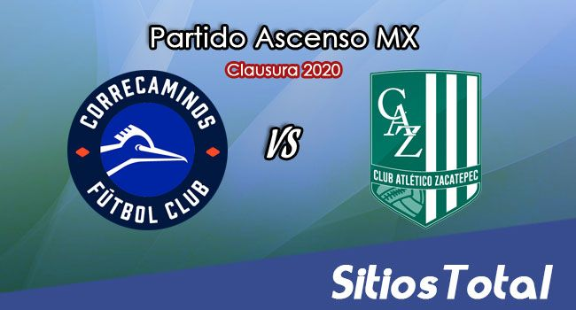 Ver Correcaminos vs Atlético Zacatepec en Vivo – Ascenso MX en su Torneo de Clausura 2020