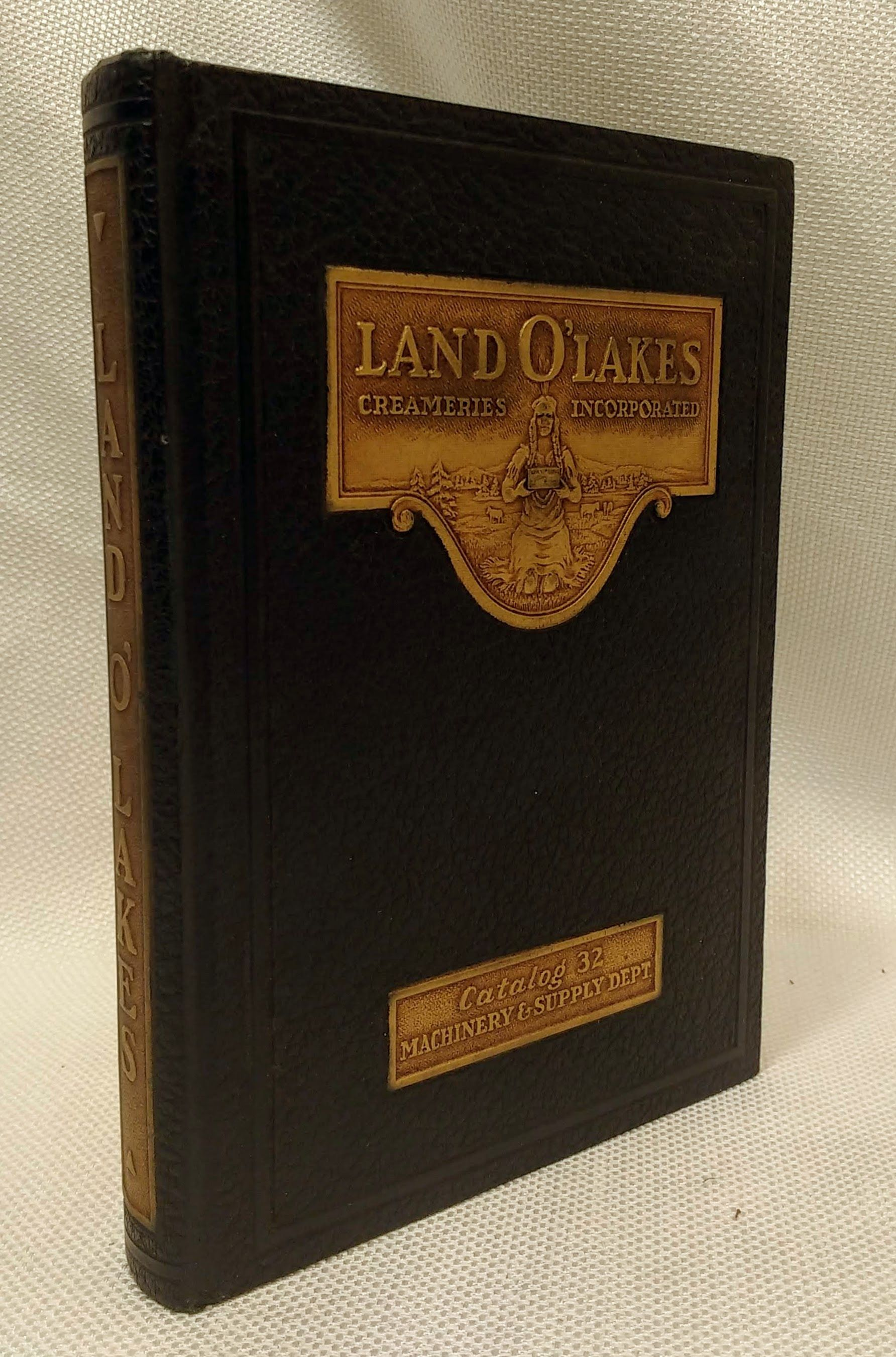 Catalog 1932 Land O'Lake Creameries Supplies and Equipment for Creameries Milk Plants Cheese Factories Ice Cream Plants Poultry and Egg Dealers
