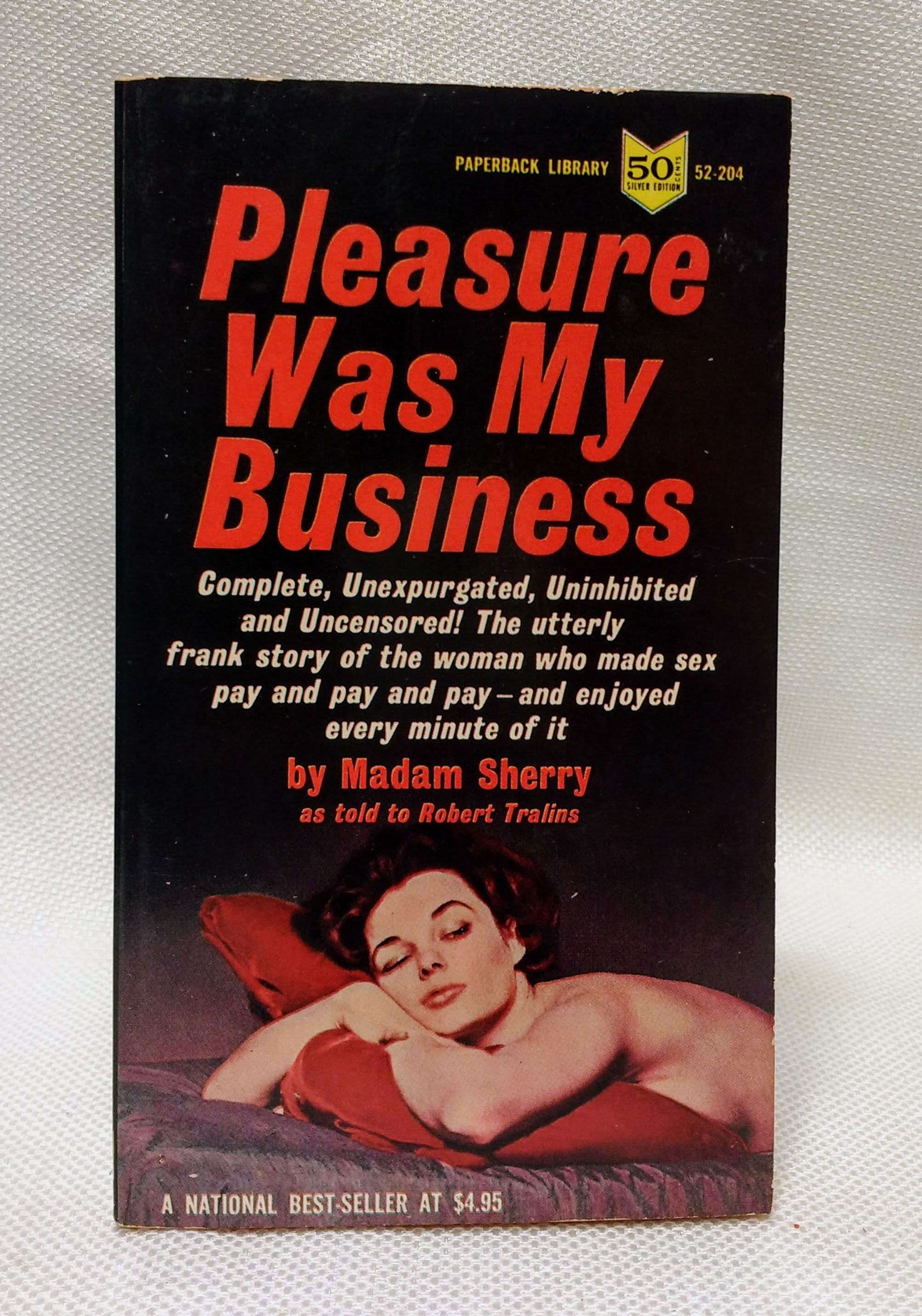 Pleasure Was My Business, Madam Sherry; Tralins, Robert