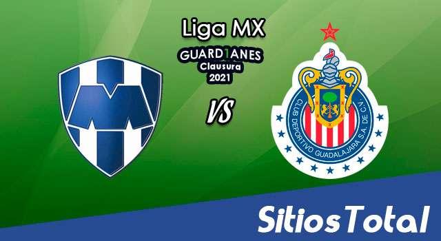 Monterrey vs Chivas en Vivo – Canal de TV, Fecha, Horario, MxM, Resultado – J12 de Guardianes 2021 de la Liga MX