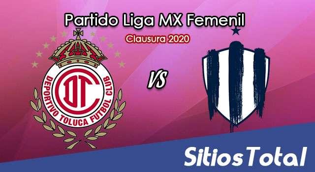 Ver Toluca vs Monterrey en Vivo – Liga MX Femenil – Clausura 2020 – Lunes 17 de Febrero del 2020