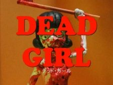 Dead Girl Trailer's Cover Image