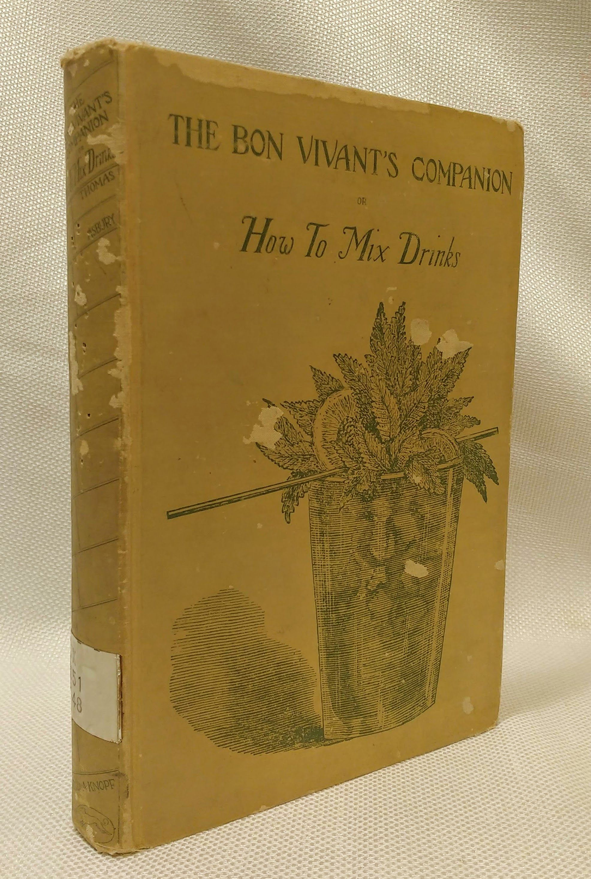The Bon Vivant's Companion: Or, How to Mix Drinks, Thomas, Jerry; Asbury, Herbert [ed. & intro.]