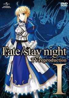 Fate/stay night TV Reproduction's Cover Image