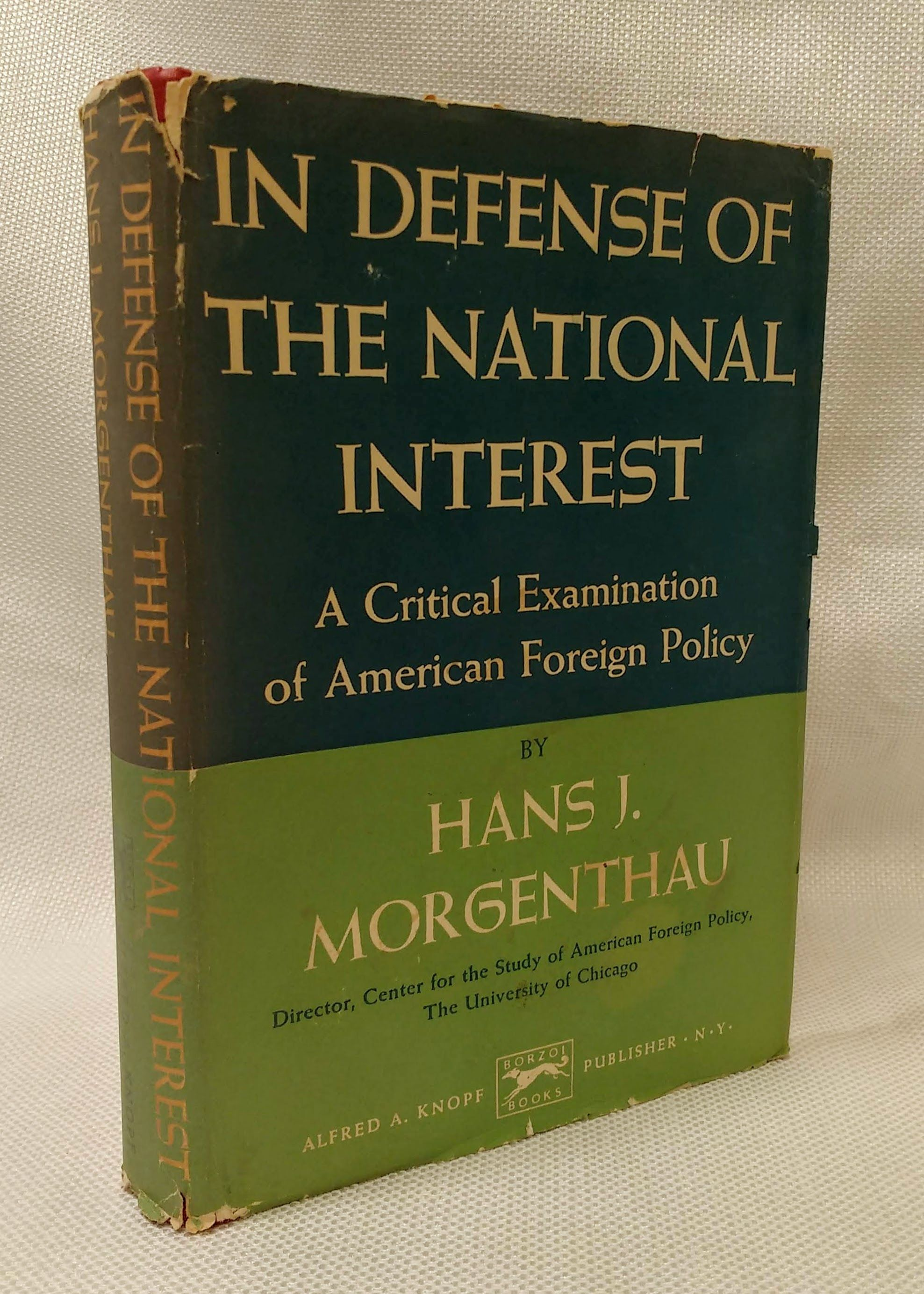 In Defense of the National Interest: A Critical Examination of American Foreign Policy, Morgenthau, Hans Joachim
