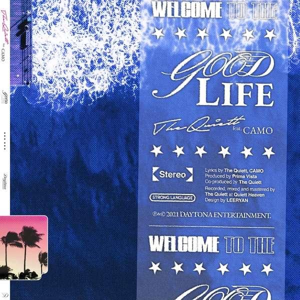The Quiett – GOOD LIFE (Feat. CAMO) MP3