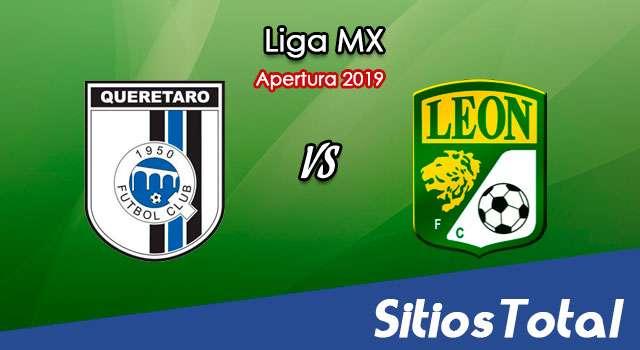 Ver Querétaro vs León en Vivo – Apertura 2019 de la Liga MX
