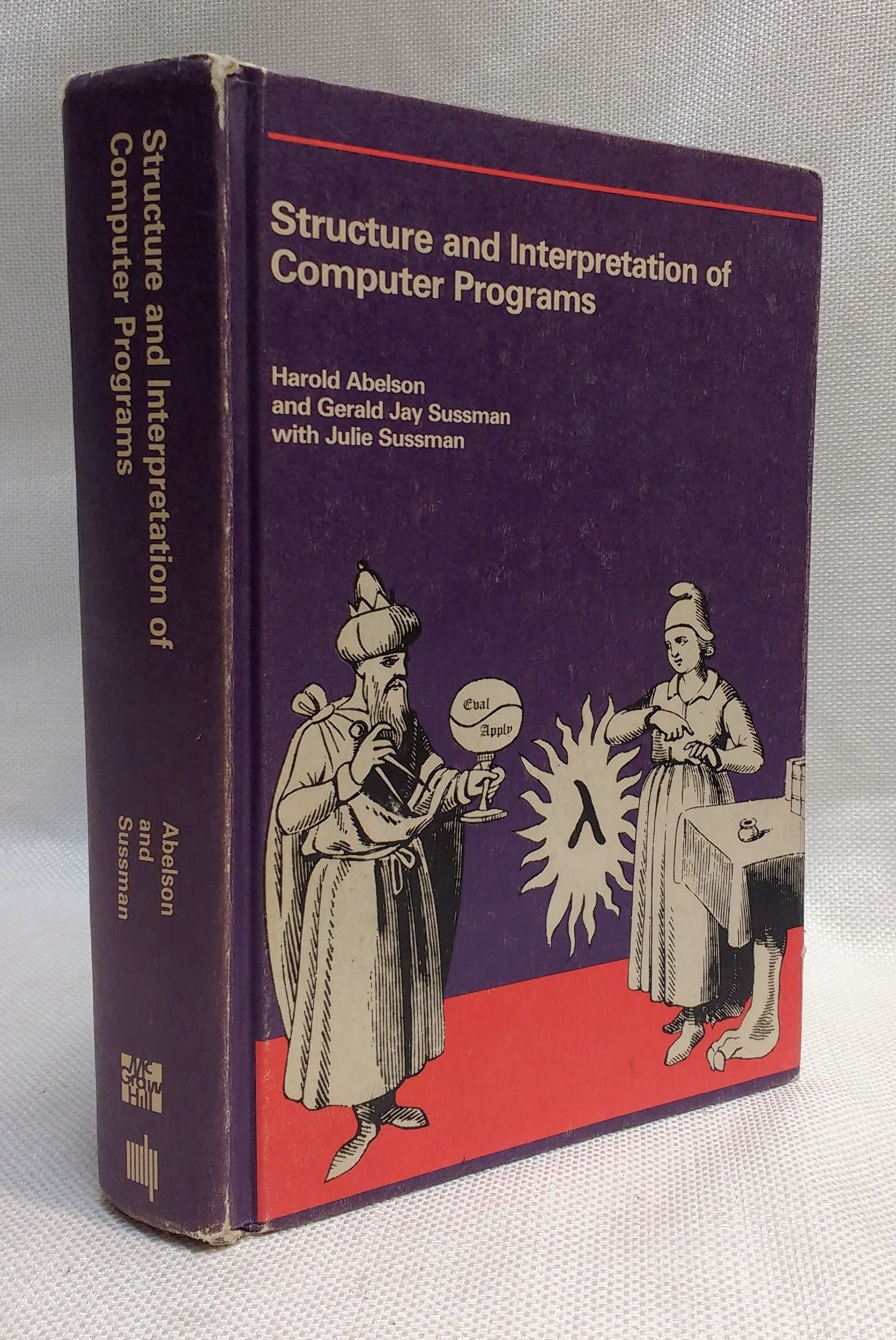 Image for Structure and Interpretation of Computer Programs (The Mit Electrical Engineering and Computer Science Series)