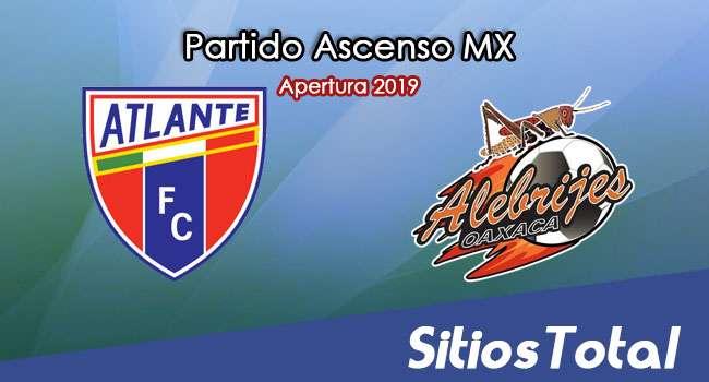 Ver Atlante vs Alebrijes de Oaxaca en Vivo – Ascenso MX en su Torneo de Apertura 2019