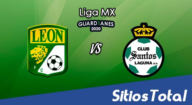 León vs Santos en Vivo – Liga MX – Guardianes 2020 – Lunes 2 de Noviembre del 2020