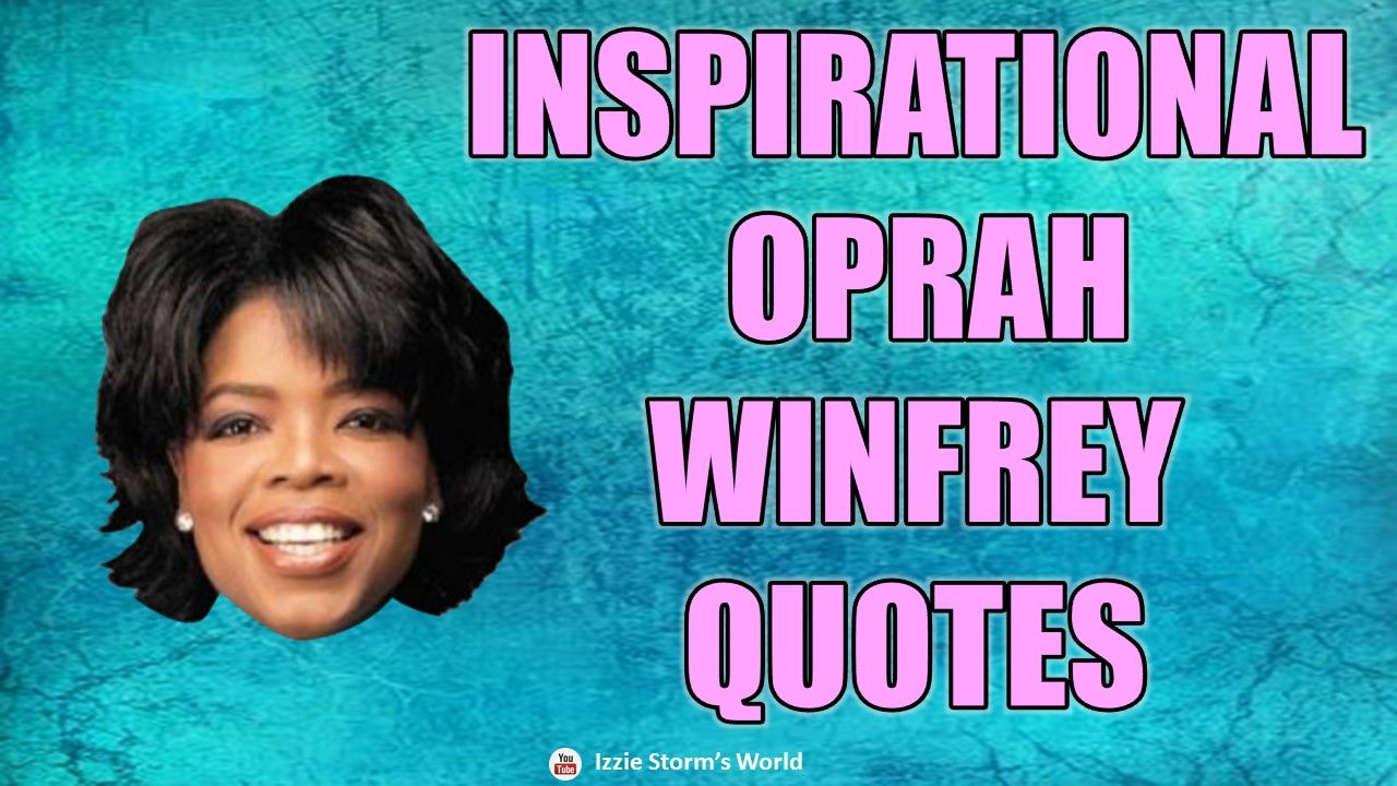 20 Best Inspirational & Motivational Quotes by Oprah Winfrey