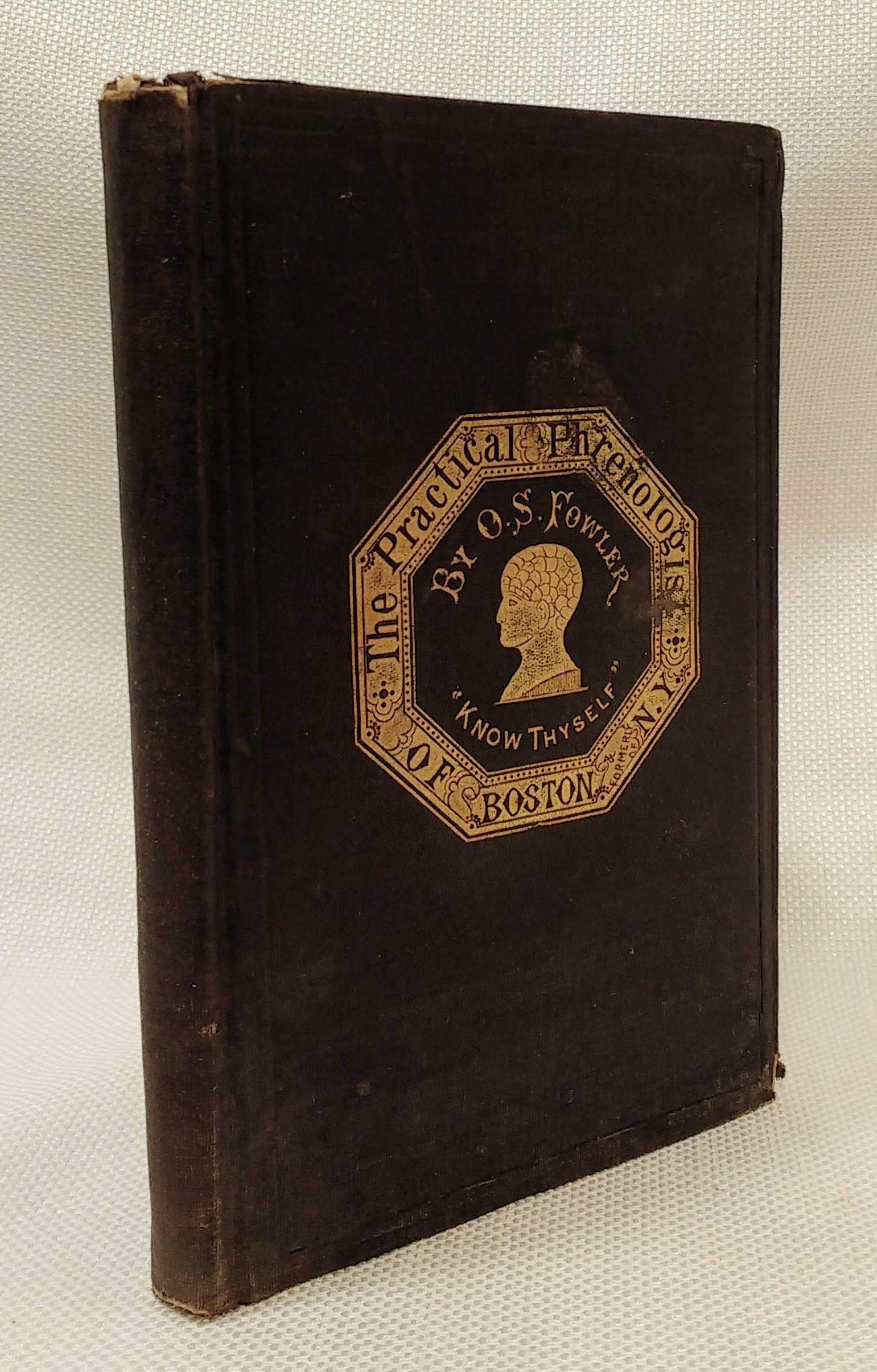 "The Practical Phrenologist and Recorder and Delineator of the Character and Talents - A Compendium of Phreno-Organic Science [Scored for ""the Character and Talents of ""Joshua Davies as Marked by Prof. O. S. Fowler"" and SIGNED by Prof. O. S. Fowler], Fowler, O. S."