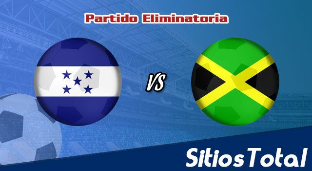 Honduras vs Jamaica: A que hora es, quién transmite por TV y más – Eliminatoria CONCACAF Mundial Catar 2022 – Miércoles 13 de Octubre del 2021