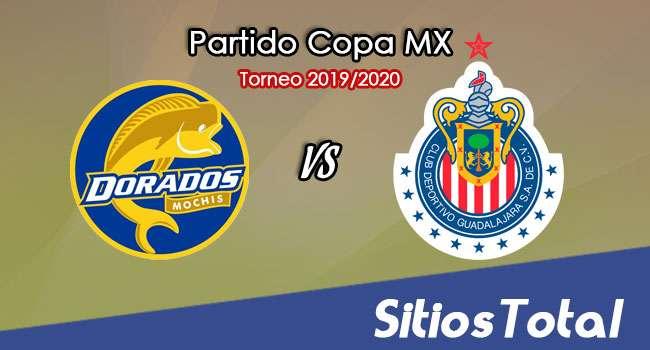 Dorados de Sinaloa vs Chivas en Vivo – Vuelta Octavos de Final – Copa MX – Martes 28 de Enero del 2020