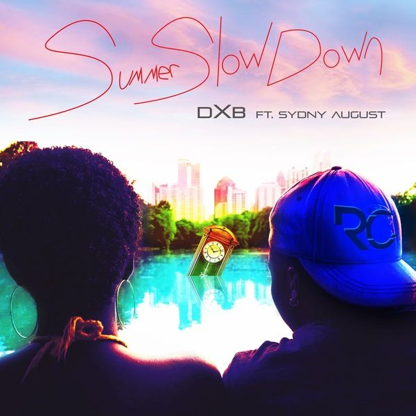 DXB Ft. Sdyny August – Summer Slow Down