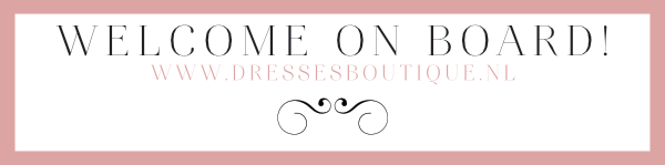Welcome on board Dresses Boutique mailing list
