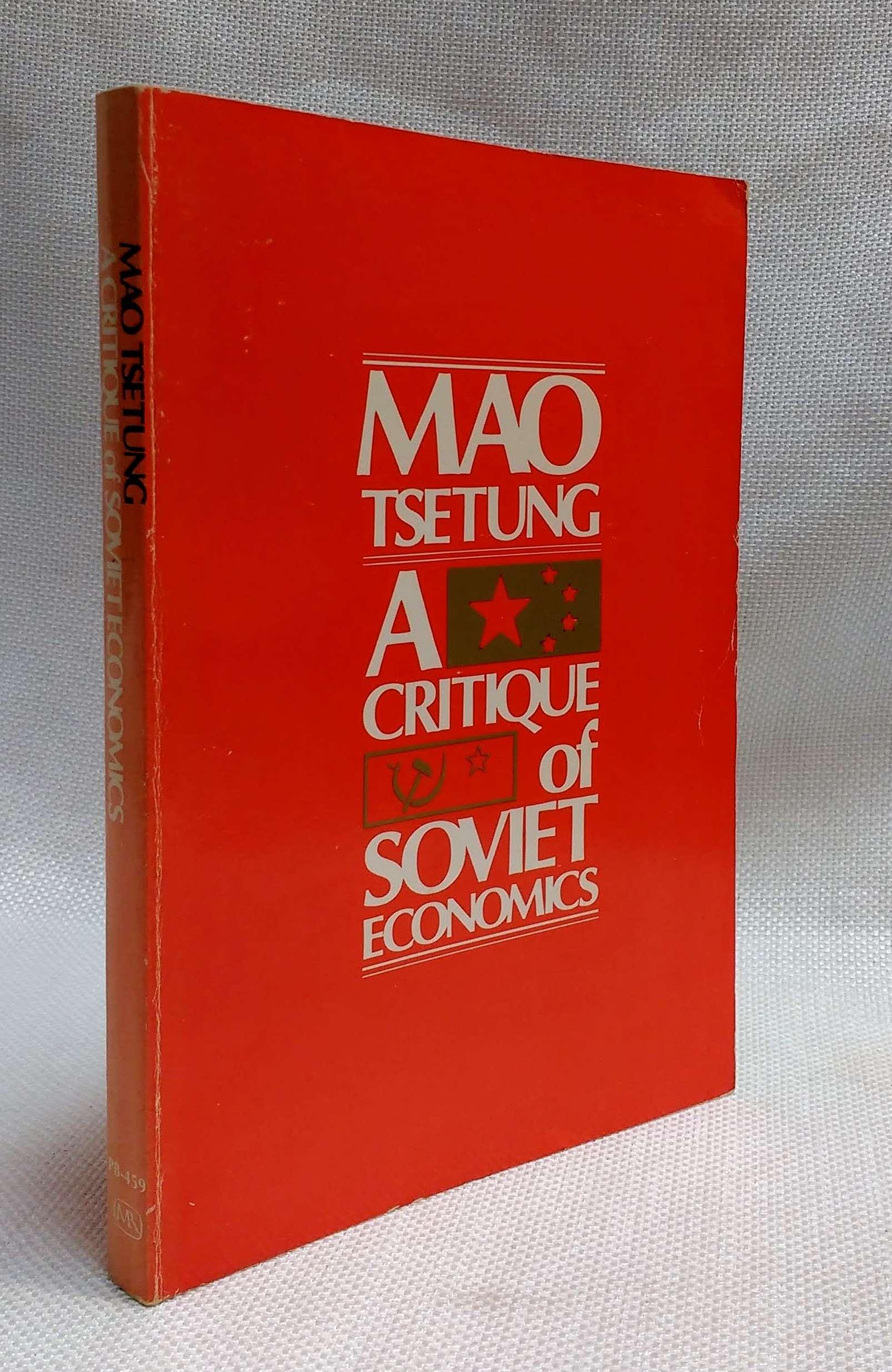 Critique of Soviet Economy, Tse-Tung, Mao; Roberts, Moss [tr.]