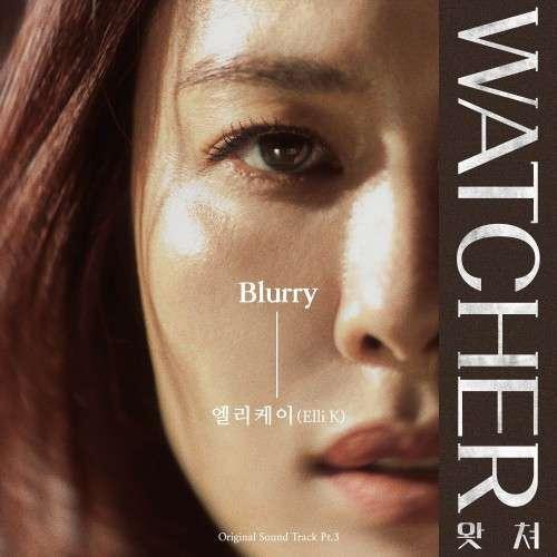 Elli K – Watcher OST Part.3 (MP3)