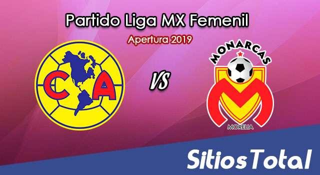 Ver América vs Monarcas Morelia en Vivo – Liga MX Femenil – Apertura 2019 – Lunes 19 de Agosto del 2019