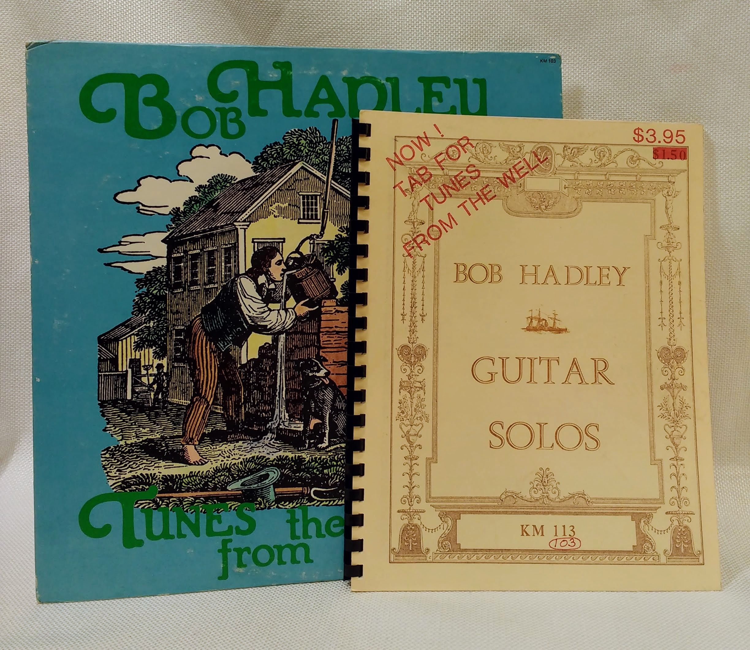Tunes from the Well [Vinyl LP and tablature book], Hadley, Bob