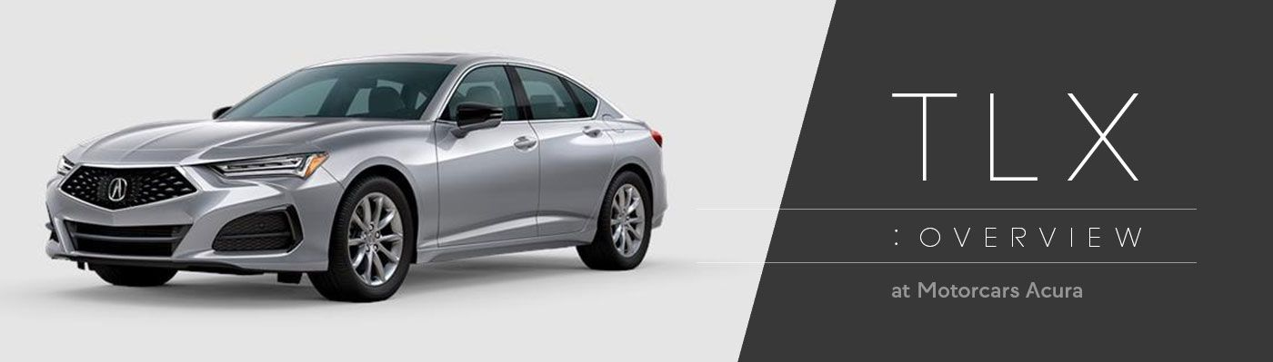 2021 Acura TLX Model Overview - Motorcars Acura